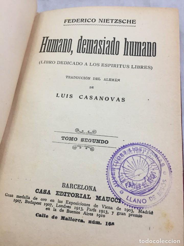 HUMANO, DEMASIADO HUMANO FEDERICO NIETZSCHE TOMO SEGUNDO SELLO DE JUVENTUDES LIBERTARIAS LLANO BESOS (Libros Antiguos, Raros y Curiosos - Pensamiento - Política)