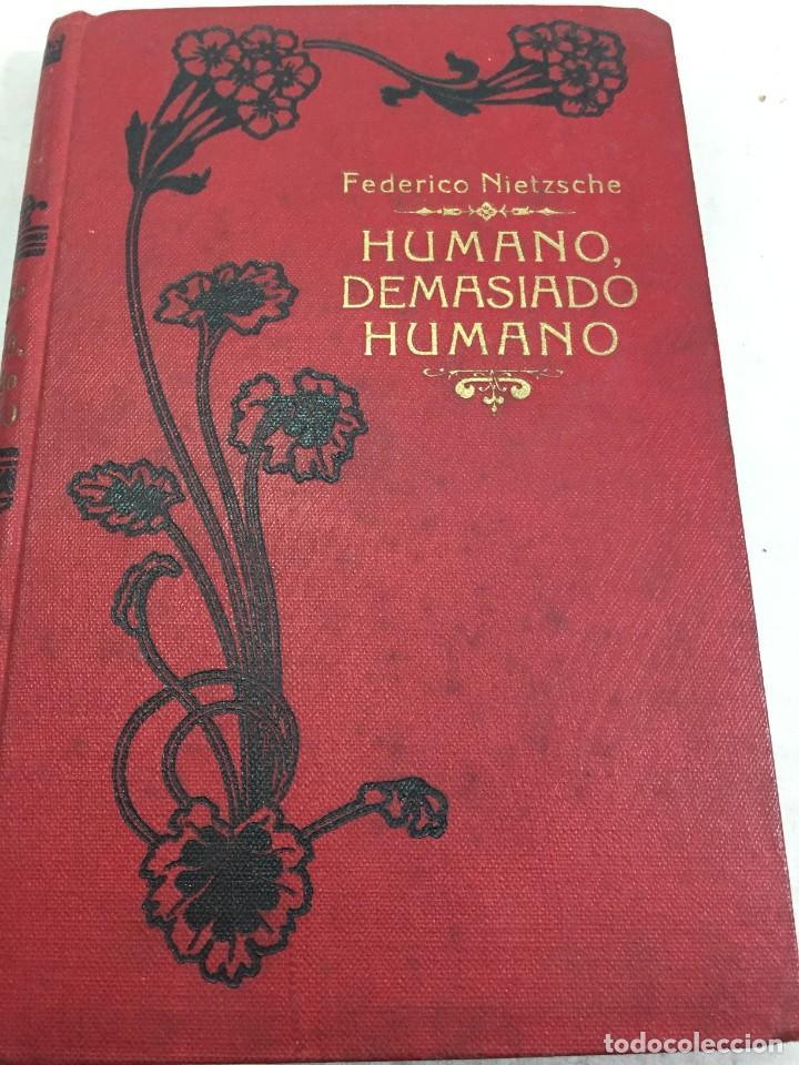 Libros antiguos: Humano, demasiado humano Federico Nietzsche Tomo Segundo sello de Juventudes Libertarias Llano Besos - Foto 2 - 204709885