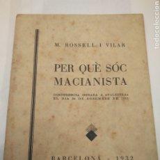 Libri antichi: VILAR I ROSSELL M. PER QUÈ SÓC MACIANISTA. Lote 205117018