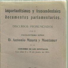 Libros antiguos: 3983.- ANTONIO MAURA-DISCURSOS PRONUNCIADOS EN EL CONGRESO EL 5 Y 18 DE JUNIO DE 1914. Lote 205706193