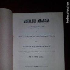 Libros antiguos: VERDADES AMARGAS SOBRE LAS CAUSAS DE NUESTRAS DISCORDIAS - 1856. Lote 205738366