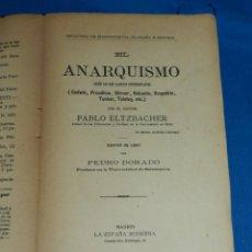 Libros antiguos: (MF) PABLO ALTZBACHER - EL ANARQUISMO SEGÚN SUS MÁS ILUSTRES GODWIN, PROUDHON, MADRID 1901. Lote 206227811
