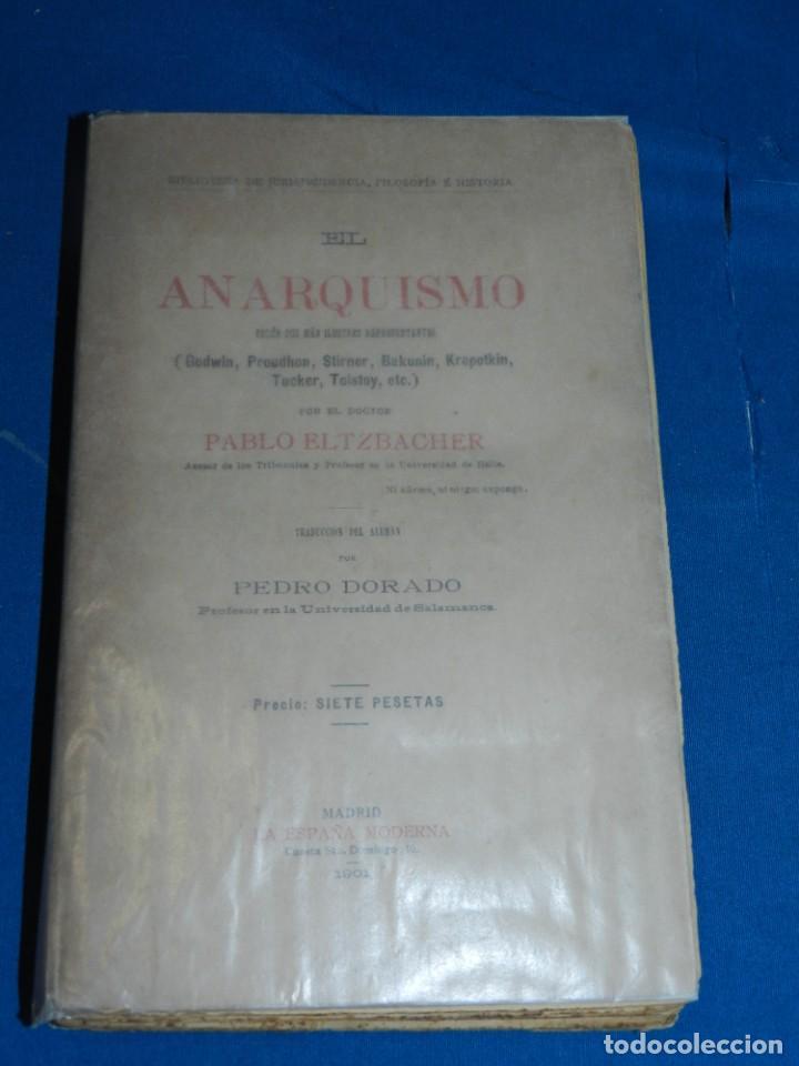 Libros antiguos: (MF) PABLO ALTZBACHER - EL ANARQUISMO SEGÚN SUS MÁS ILUSTRES GODWIN, PROUDHON, MADRID 1901 - Foto 2 - 206227811