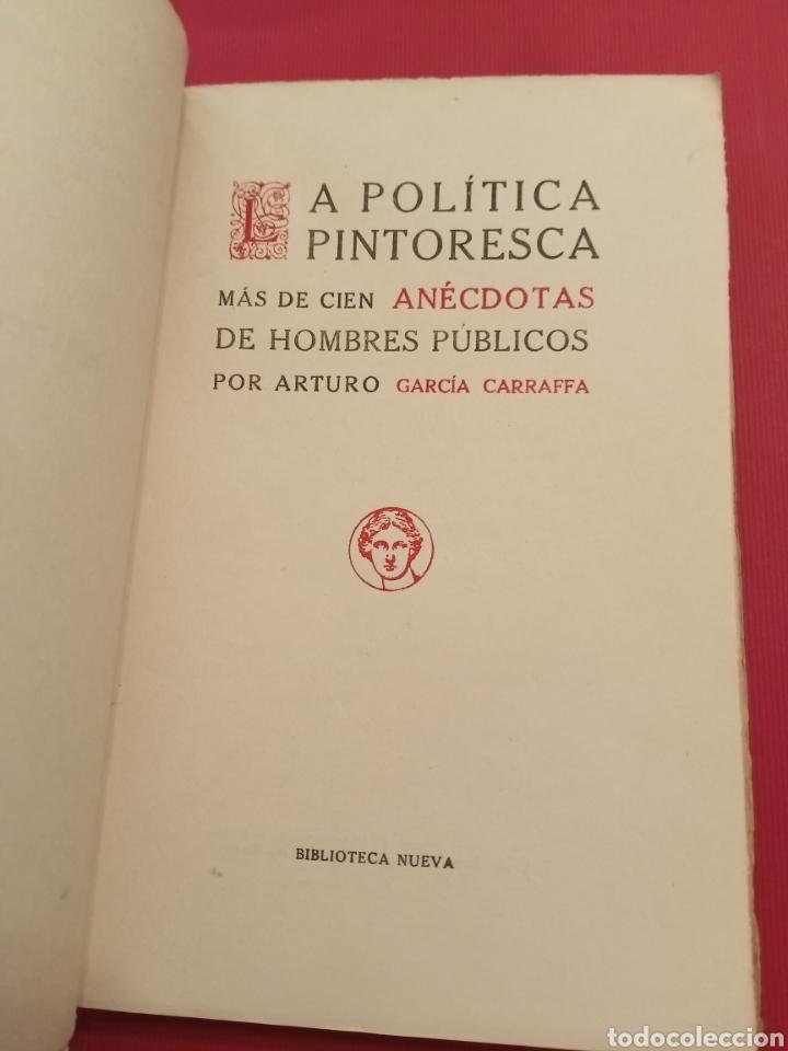 Libros antiguos: La política pintoresca Arturo García Garraffa - Foto 3 - 206489208