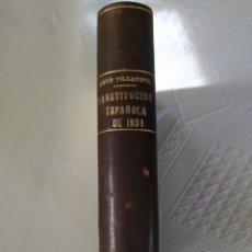 Libros antiguos: LA CONSTITUCION ESPAÑOLA DE 9 DE DICIEMBRE DE 1931 - ROYO VILLANOVA, ANTONIO. Lote 206844631