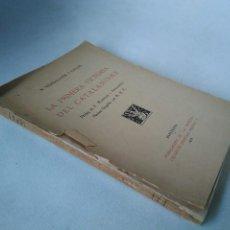 Libros antiguos: LA PRIMERA VICTORIA DEL CATALANISMO. N. VERDAGUER. Lote 207256050