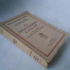 Libros antiguos: A. ROVIRA Y VIRGILI. EL NACIONALISMO CATALÁN.. Lote 207259257