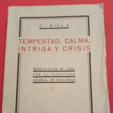 Libros antiguos: 1932 EMILIO MOLA TEMPESTAD, CALMA, INTRIGA Y CRISIS. Lote 207426401