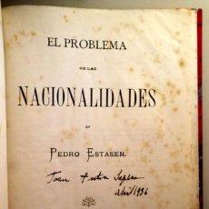Libros antiguos: ESTASEN, PEDRO - EL PROBLEMA DE LAS NACIONALIDADES - BARCELONA 1882 - 1ª EDIC. Lote 207909526