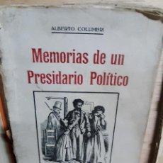 Libros antiguos: MEMORIAS DE UN PRESIDIARIO POLÍTICO. VICTIMA. ALBERTO COLUMBRI. 1864. Lote 208134040