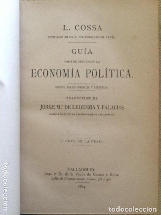 GUIA ECONOMIA POLITICA - L. COSSA - 1884 VALLADOLID - 2ª ED. - 275P. 18,5X13CM (Libros Antiguos, Raros y Curiosos - Pensamiento - Política)