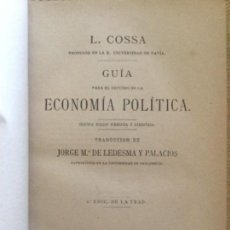Libros antiguos: GUIA ECONOMIA POLITICA - L. COSSA - 1884 VALLADOLID - 2ª ED. - 275P. 18,5X13CM. Lote 208777241