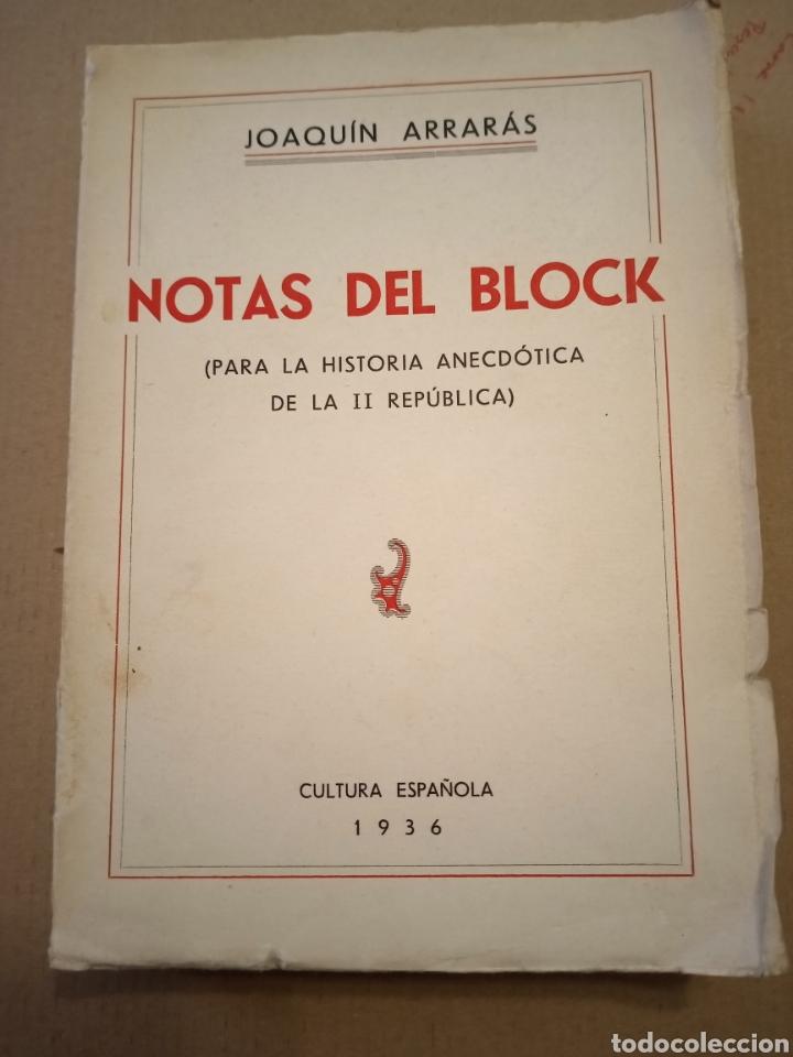 1936 NOTAS DEL BLOCK JOAQUÍN ARRARÁS (Libros Antiguos, Raros y Curiosos - Pensamiento - Política)