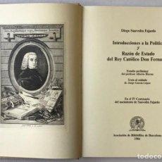 Libros antiguos: INTRODUCCIONES A LA POLÍTICA Y RAZÓN DE ESTADO DEL REY CATÓLICO DON FERNANDO.. Lote 208833108