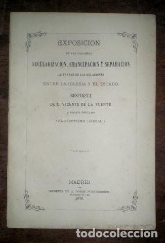 FUENTE, VICENTE DE LA: RESPUESTA AL FOLLETO INTITULADO 'EL ASCETISMO LIBERAL' 1876 (Libros Antiguos, Raros y Curiosos - Pensamiento - Política)