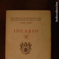 Libros antiguos: IDEARIO II. OBRAS COMPLETAS D. JUAN VÁZQUEZ DE MELLA. 1935. (CARLISTA). Lote 210153530