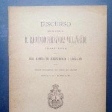 Libros antiguos: 1901 DISCURSO LEIDO POR D. RAIMUNDO FERNÁNDEZ VILLAVERDE.. Lote 210162251