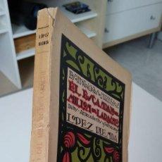 Libros antiguos: EL ESCÁNDALO DEL MILLÓN DE LARACHE RAFAEL LÓPEZ RIENDA 1922. Lote 210287488