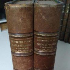 Libros antiguos: POLÍTICA DE FANDANGO Y GOBIERNO DE CASTAÑUELAS(2 TOMOS). LUÍS ANTÓN DEL OLMET.. Lote 210312223