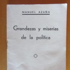Libros antiguos: GRANDEZAS Y MISERIAS DE LA POLÍTICA. MANUEL AZAÑA. 1934. ED. ESPASA-CALPE. Lote 211712136