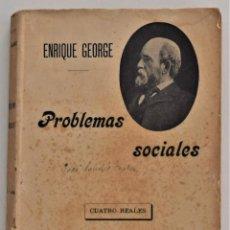 Libros antiguos: PROBLEMAS SOCIALES - ENRIQUE GEORGE - SEMPERA Y COMPAÑÍA, EDITORES - VALENCIA AÑOS 1910. Lote 214320535