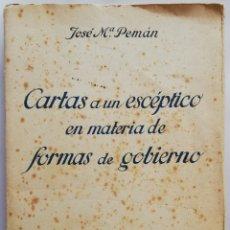 Libros antiguos: CARTAS A UN ESCÉPTICO EN MATERIA DE FORMAS DE GOBIERNO-1935~3ª ED. - JOSÉ M. PEMÁN - PJRB. Lote 214542722