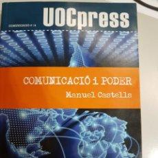 Libros antiguos: COMUNICACIO I PODER . MANUEL CASTELLS. Lote 215769775