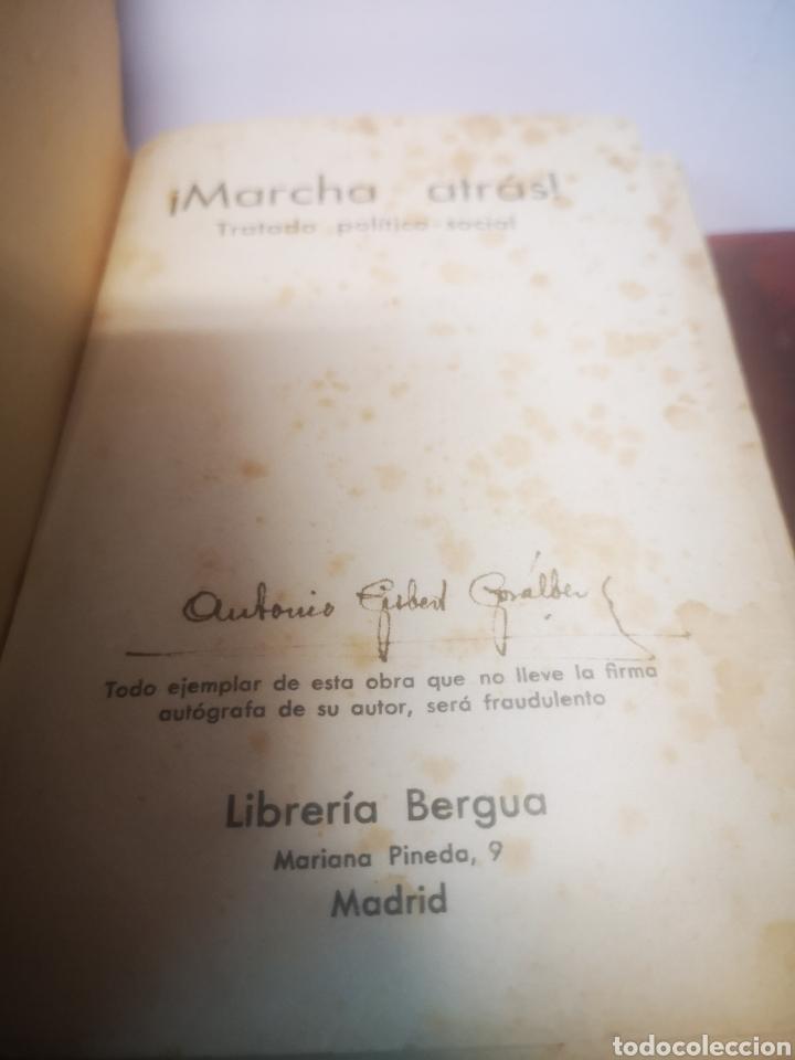 Libros antiguos: ¡MARCHA ATRÁS! Tratado politico-social, 1935, Primera edición. Antonio Gisbert Gosálbez. Firmado. - Foto 2 - 215825136
