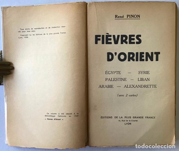 Libros antiguos: FIÉVRES DORIENT. ÉGYPTE. SYRIE. PALESTINE. LIBAN. ARABIE. ALEXANDRETTE. - PINON, René. - Foto 2 - 123231020