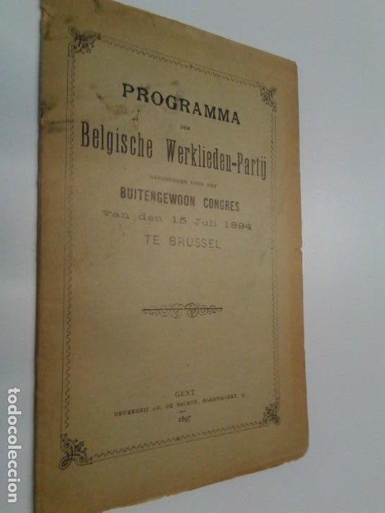 PROGRAMMA-DER-BELGISCHE-WERKLIEDEN-PARTIJ-BUTENGEWOON CONGRESS 1894 (Libros Antiguos, Raros y Curiosos - Pensamiento - Política)