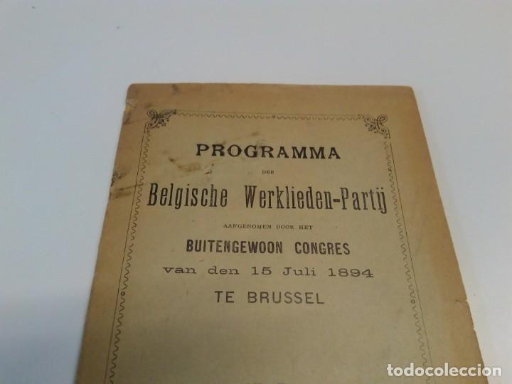 Libros antiguos: Programma-der-Belgische-Werklieden-Partij-Butengewoon Congress 1894 - Foto 2 - 216510216