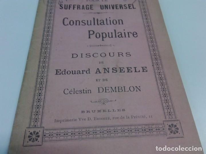 Libros antiguos: Pour le Suffrage Universel. Consultation Populaire. Anseele et Demblon 1901 - Foto 3 - 216577473