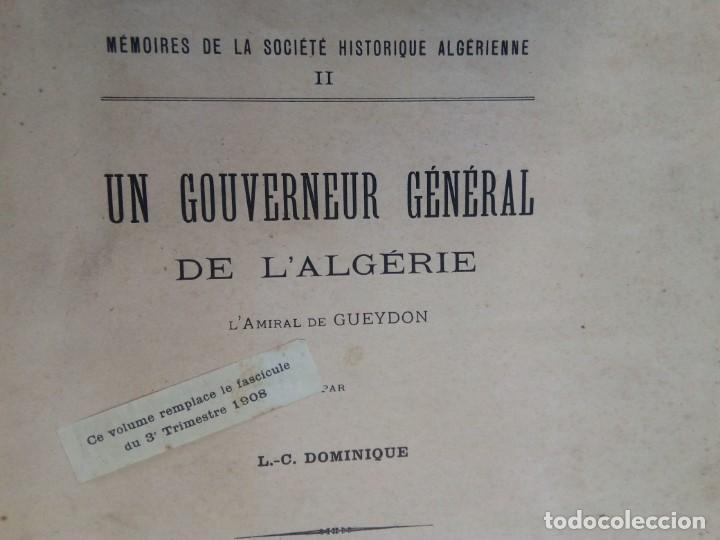 Libros antiguos: L C Dominique - Un Gouverneur Général De LAlgérie: LAmiral De Gueydon - 1908 - Foto 2 - 216577985