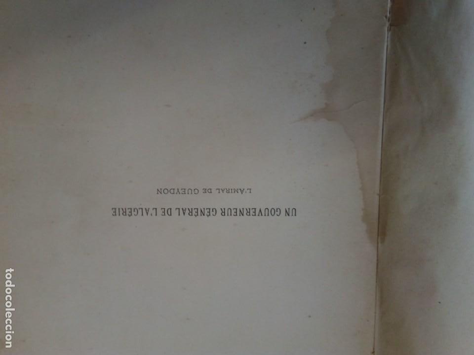 Libros antiguos: L C Dominique - Un Gouverneur Général De LAlgérie: LAmiral De Gueydon - 1908 - Foto 5 - 216577985