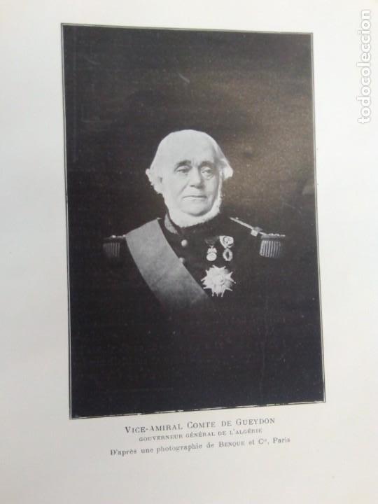 Libros antiguos: L C Dominique - Un Gouverneur Général De LAlgérie: LAmiral De Gueydon - 1908 - Foto 8 - 216577985