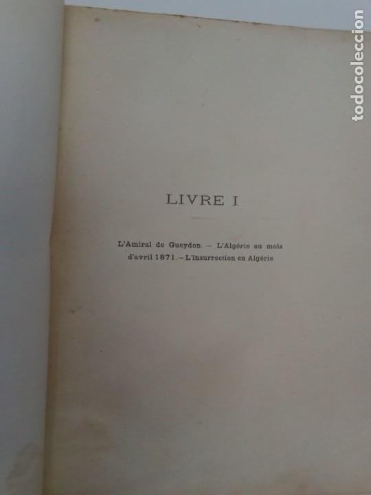 Libros antiguos: L C Dominique - Un Gouverneur Général De LAlgérie: LAmiral De Gueydon - 1908 - Foto 10 - 216577985