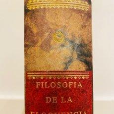 Libros antiguos: FILOSOFÍA DE LA ELOCUENCIA - FACSÍMIL NUMERADO DEL SENADO - EJEMPLAR ÚNICO, ESTADO IMPECABLE. Lote 216620952