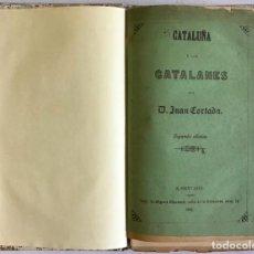Libros antiguos: CATALUÑA Y LOS CATALANES. - CORTADA, JUAN.. Lote 123178379