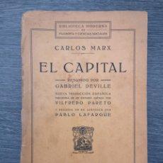 Libros antiguos: EL CAPITAL. CARLOS MARX. GABRIEL DEVILLE. FRANCISCO BELTRAN. 1922. Lote 217778595