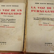 Libros antiguos: CALVO SOTELO, JOSÉ. - LA VOZ DE UN PERSEGUIDO. PRÓLOGOS DE ANTONIO GOICOECHEA Y JOSÉ MARÍA PEMÁN.. Lote 218505903