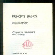 Libros antiguos: NUMULITE * PRINCIPIS BÀSICS ESQUERRA REPUBLICANA DE CATALUNYA ERC 1931. Lote 218651716