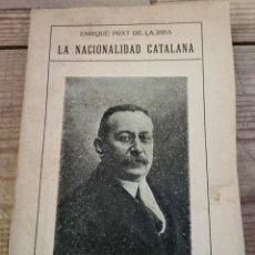 Libros antiguos: PRAT DE LA RIBA : LA NACIONALIDAD CATALANA. (1ª ED., 1917) TRADUCCIÓN Y PRÓLOGO DE A ROYO VILLANOVA. Lote 221074435