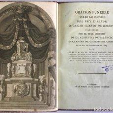 Libros antiguos: ORACION FÚNEBRE QUE EN LAS EXEQUIAS DEL REY Y SEÑOR D. CARLOS CUARTO DE BORBON, CELEBRADAS POR EL RE. Lote 123205663