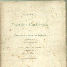 Libros antiguos: 4085.- NACIONALISME CATALA-COMPENDI DE DOCTRINA CATALANISTA-ENRIC PRAT DE LA RIBA-1ª EDICIÓ. Lote 221806850