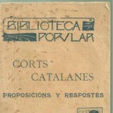 Libros antiguos: 4088.-NACIONALISME CATALÀ-CORTS CATALANES PROPOSICIONS Y RESPOSTES-PROLEG DE ENRIC PRAT DE LA RIBA. Lote 221921922