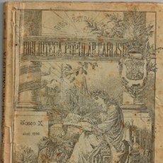 """Libros antiguos: 1896 """"DIOS PATRIA REY"""" BIBLIOTECA POPULAR CARLISTA TOMO X ABRIL. Lote 222103957"""
