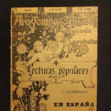 Libros antiguos: EL PARLAMENTARISMO EN ESPAÑA. MADRID. LECTURAS POPULARES. APOSTOLADO DE LA PRENSA. 1899.. Lote 222448147