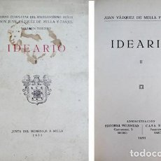 Libros antiguos: VÁZQUEZ DE MELLA, JUAN. IDEARIO. TOMO II. 1931.. Lote 222685690