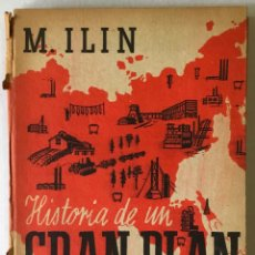 Libros antiguos: HISTORIA DE UN GRAN PLAN. - ILIN, M.. Lote 123202204