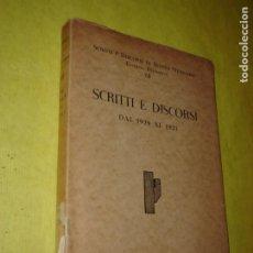 Libri antichi: BENITO MUSSOLINI. SCRITTI E DISCORSI DE 1929 A 1931. VOL. VII. AÑO 1934. ITALIANO.. Lote 224277907
